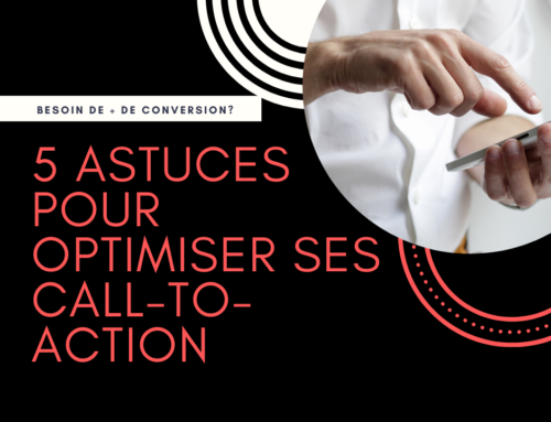 5 Astuces pour optimiser ses call-to-action