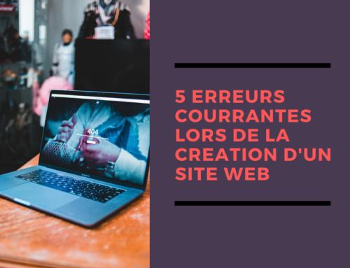 6 erreurs courantes lors de la création d'un site web
