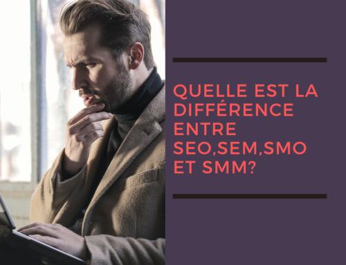 Quelle est la différence entre SEO, SEM, SMO et SMM?